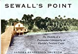 Sewall's Point, Sandra H. Thurlow, 0963078801