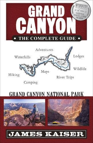 Grand Canyon: The Complete Guide: Grand Canyon National Park (Color Travel Guide) (Flora Rim)