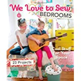 We Love to Sew - Bedrooms: 23 Projects • Cool Stuff for Your Space