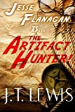 The Artifact Hunter, J. T. Lewis, 1492313653