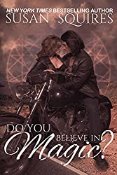 Do You Believe in Magic? (The MAGIC series Book 1) (English Edition)