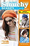 Celebrity Crochet Slouchy Beanies for the
