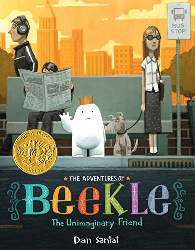 The Adventures of Beekle: The Unimaginary Friend from Little, Brown Books for Young Readers