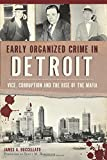 Early Organized Crime in Detroit: