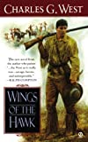 Wings of the Hawk, Charles G. West, 0451200934