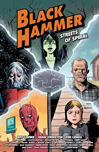 (Black Hammer: Streets of Spiral)