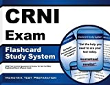 CRNI Exam Flashcard Study System: CRNI Test Practice Questions & Review for the Certified Registered Nurse Infusion Exam (Cards) Flc Crds edition by CRNI Exam Secrets Test Prep Team (2013) Cards