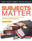 "Subjects Matter, Second Edition, Harvey ""Smokey"" Daniels and Steven Zemelman, 032505083X"