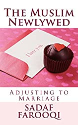 The Muslim Newlywed: Adjusting to Marriage