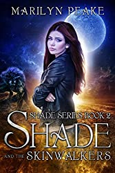 Shade and the Skinwalkers