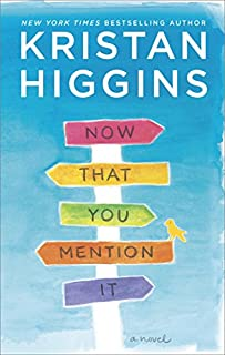 Book Cover: Now That You Mention It: A Novel
