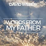 Words from My Father | David Weber