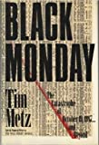 Black Monday: The Catastrophe of October 19, 1987 ... and Beyond