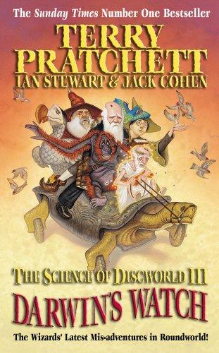 Darwins Watch The Science Of Discworld 3 By Terry Pratchett