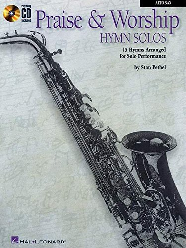 Praise & Worship Hymn Solos: Alto Sax Play-Along Pack Saxophone Worship Music