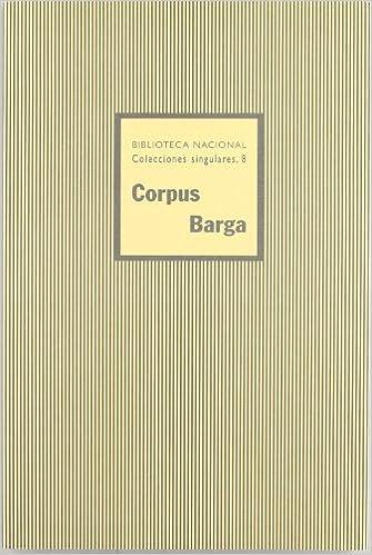 Corpus Barga Colecciones singulares de la Biblioteca Nacional: Amazon.es: Vv.Aa, Vv.Aa: Libros