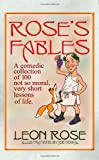 Rose's Fables, Leon Rose, 1475107668