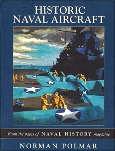 Book Historic Naval Aircraft: From the Pages of Naval History Magazine (Photographic Histories) by Norman Polmar (2006-01-16)