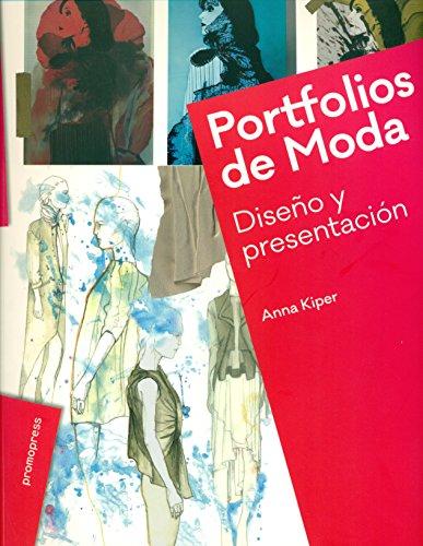 Descargar Libro Portfolios De Moda: Diseño Y Presentación Anna Kiper