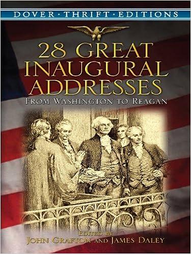 Ilmainen tekstikirja pdf-lataus 28 Great Inaugural Addresses: From Washington to Reagan (Dover Thrift Editions) PDF FB2 B00A73AJZ6