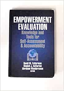 a review of empowermet evaluation The empowerment evaluation approach is applied and examined within the  making throughout the evaluation process, data analysis and collection, and the .