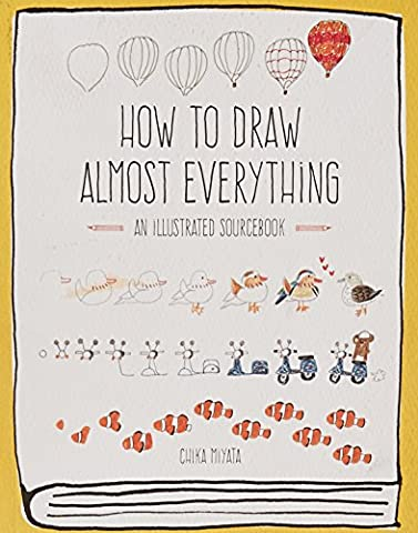 How to Draw Almost Everything: An Illustrated Sourcebook (Bell Tanker)