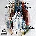 Catherine Morland : L'abbaye de Northanger | Livre audio Auteur(s) : Jane Austen Narrateur(s) : Emmanuelle Lemée