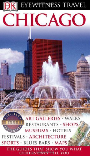 Chicago (EYEWITNESS TRAVEL GUIDE)