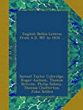 img - for English Belles-Lettres from A.D. 907 to 1834 ... book / textbook / text book