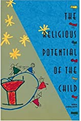 The Religious Potential of the Child: Experiencing Scripture and Liturgy With Young Children Capa comum