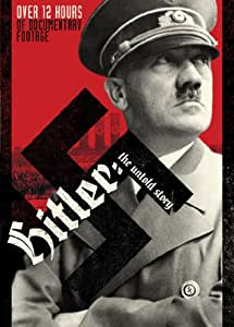 Hitler - The Untold Story