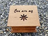 Custom made music box with You are my sunshine engraved on the top, with your choice of color and song, great gift for Mom or daughter