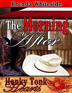 The Morning After (Honky Tonk Hearts)