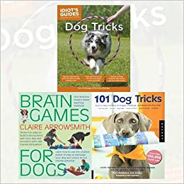 Book Dog Tricks 3 Books Bundle Collection (Idiot's Guides: Dog Tricks,Brain Games For Dogs,101 Dog Tricks)