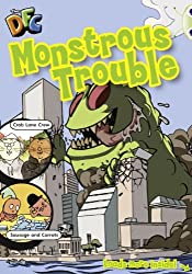 Lime Comic: Monstrous Trouble (Bug Club Primary Reading)