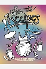 Color-in Recipe Journal: Color in and create a beautiful keepsake journal with your favorite recipes Paperback