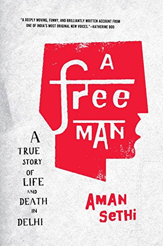 A Free Man: A True Story of Life and Death in ()
