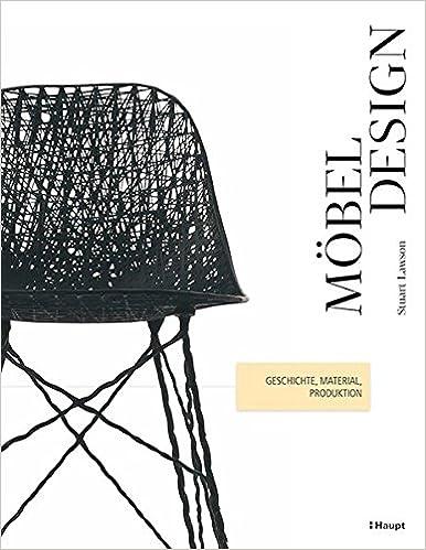 Möbeldesign Geschichte Material Produktion Amazonde Stuart