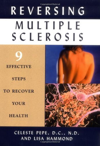 Download Reversing Multiple Sclerosis: 9 Effective Steps to Recover Your Health pdf epub