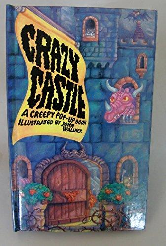 Crazy Castle: A Creepy Pop-Up Book
