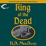 King of the Dead: Lens of the World, Book 2   R. A. MacAvoy