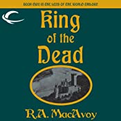 King of the Dead: Lens of the World, Book 2 | R. A. MacAvoy