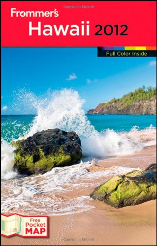 Frommer's Hawaii 2012 (Frommer's Color Complete)