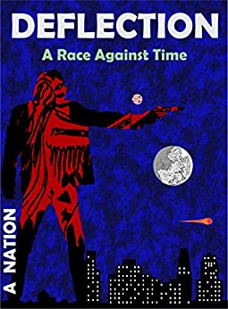 DEFLECTION: A Race Against Time (Saga Two) by [Nation, A.]
