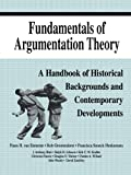 img - for Fundamentals of Argumentation Theory: A Handbook of Historical Backgrounds and Contemporary Developments book / textbook / text book