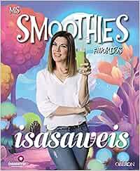 Mis smoothies favoritos (Libros Singulares)