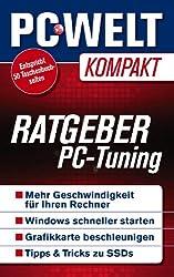 Ratgeber PC-Tuning (PC-WELT Kompakt 4)