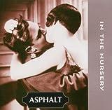 Asphalt by In The Nursery (1998-01-13)