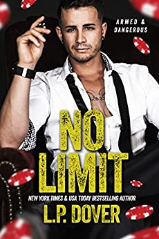 No Limit: An Armed & Dangerous Novel by [Dover, L.P.]