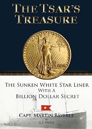 Amazon.com: The Tsar's Treasure: The Sunken White Star ...